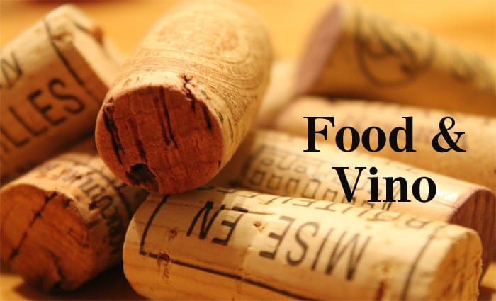 FOOD & VINO: Anything for wine