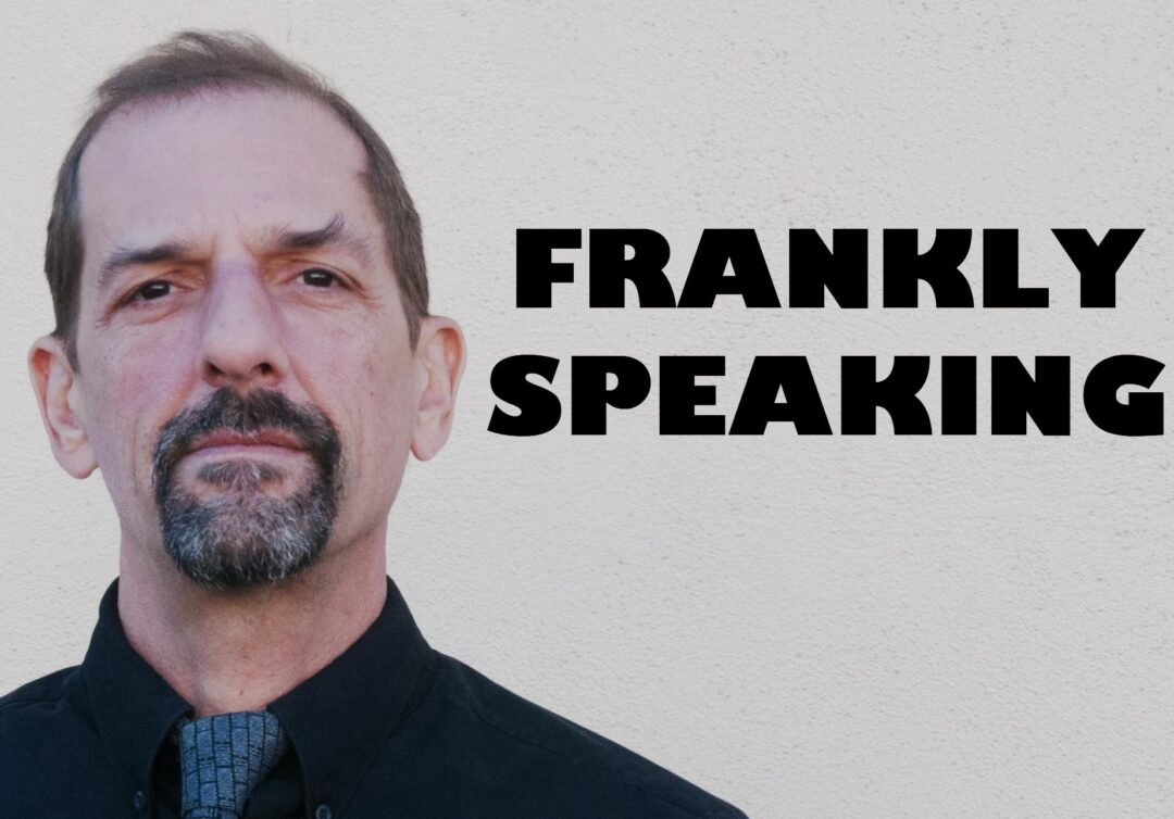 FRANKLY SPEAKING: The schlep must have felt like Butch Cassidy