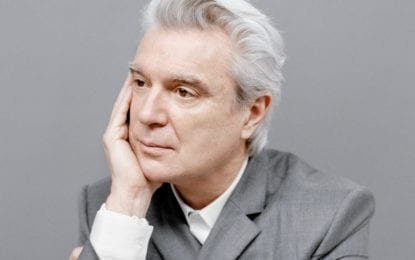 RECENTLY ANNOUNCED: David Byrne coming to The Palace