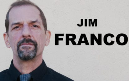 JIM FRANCO: It's time to start paying attention