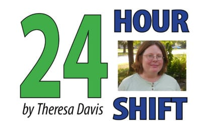 THE 24 HOUR SHIFT: New beginnings take time