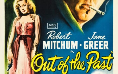 Film Noir Weekend – Out of the Past