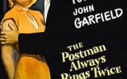 Film Noir Weekend – The Postman Always Rings Twice