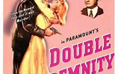 Film Noir Weekend – Double Indemnity