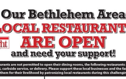 Bethlehem restaurants for March 22, 2020: daily update